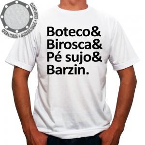 Camiseta Boteco & Birosca & Pé sujo & Barzin