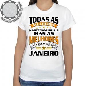 Camiseta Mulheres Melhores Nasceram Em Janeiro