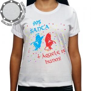 Camiseta Carnaval 99% Santa + Aquele 1% Humm