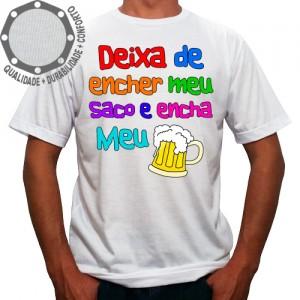 Camiseta Carnaval Deixa de Encher Meu Saco e Encha Meu Copo