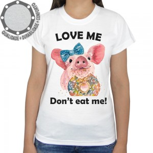 Camiseta Love Me Don't Eat Me