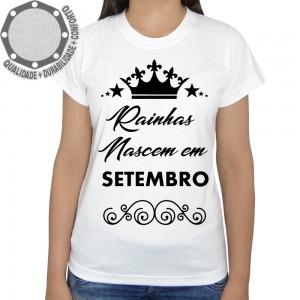 Camiseta Rainhas Nascem Em Setembro
